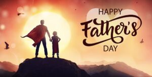 Happy Father's Day to All Dads, June 21