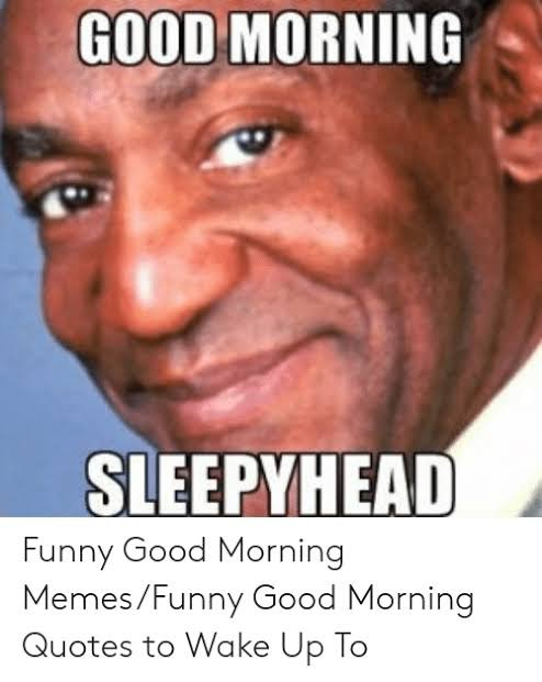 Unkleaboki Funny Pictures: Good morning memes