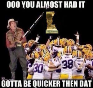 Funny LSU memes (9 funny pictures)