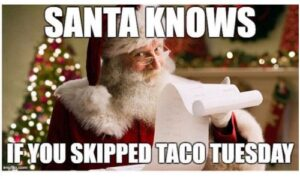 Taco Tuesday Meme Funny and Hilarious Taco Quotes [19 Tuesday Meme Funny]