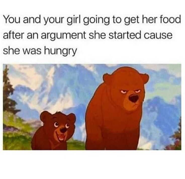 you and your girl going to get her food after an argument started cause she was hungry funny couple memes