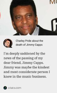 33 Great Quotes by Music Legend Charley Pride, who passed on at age 86