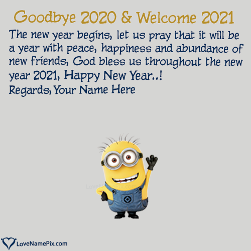 goodbye 2020 hello 2021 cute wishes love name pix edde