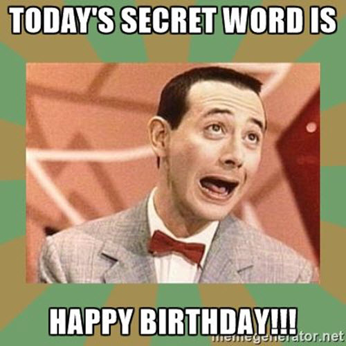 happy 40th birthday secret word meme