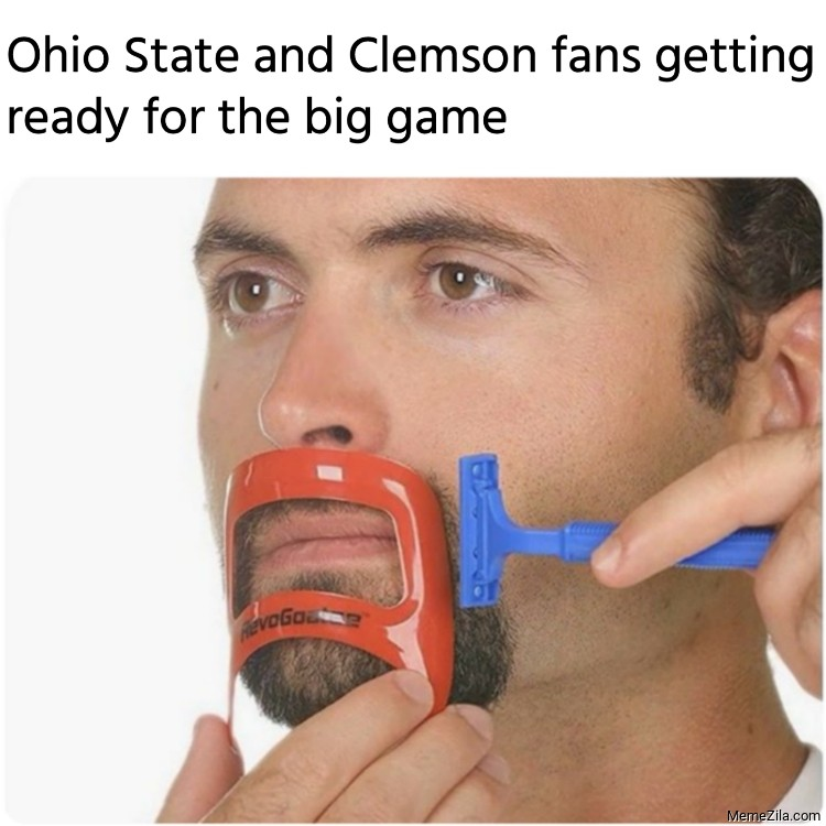 Ohio State and Clemson fans getting ready for the big game meme 9033
