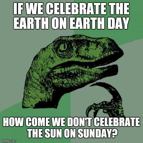 World Earth Day 2021 – funny happy earth day