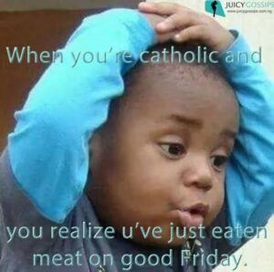 How do you celebrate Good Friday? (30+ Funny memes)